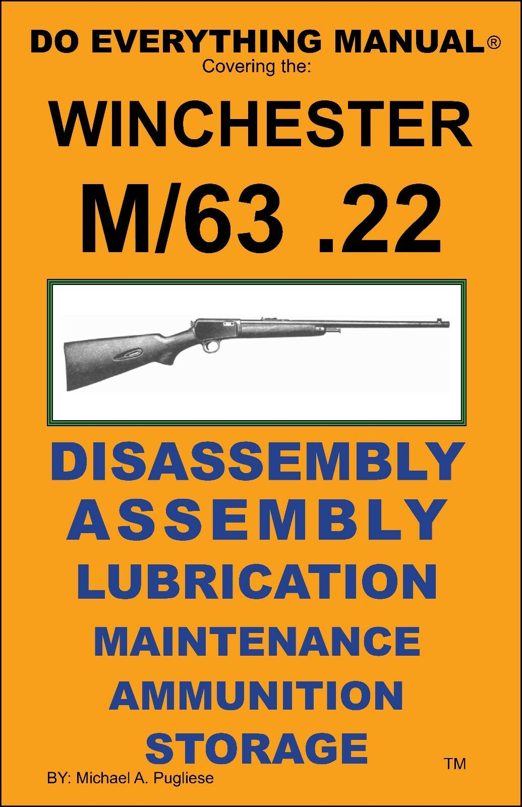 Winchester Model 63 Cal 22 Do Everything Manual Disassembly Care Mosin Nagant Gun Schematic Norton Secured Powered By Verisign