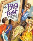 The Big Test by Julie Danneberg (Hardback, 2011)
