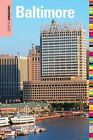 Insiders' Guide to Baltimore by Judy Colbert (Paperback, 2010)