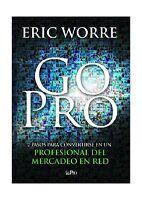 Go Pro: 7 Pasos Para Convertirse En Un Profesional Del Mercadeo... Free Shipping