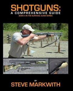 Shotguns-A-Comprehensive-Guide-By-Markwith-Steve