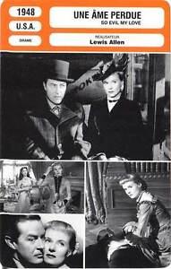 FICHE-CINEMA-UNE-AME-PERDUE-Milland-Todd-Fitzgerald-1948-So-Evil-My-Love