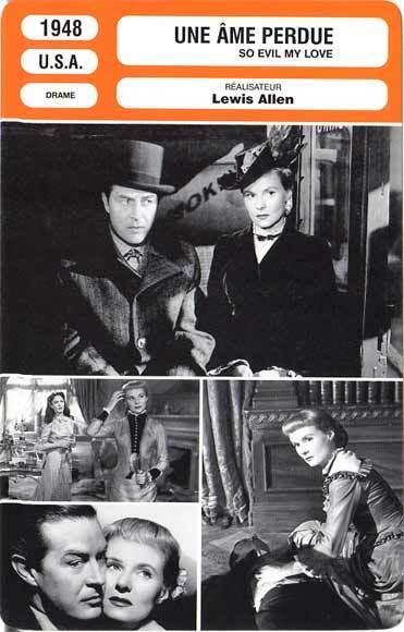 FICHE CINEMA : UNE AME PERDUE - Milland,Todd,Fitzgerald 1948 So Evil My Love