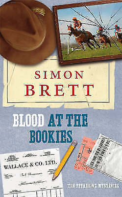 Blood at the Bookies: The Fethering Mysteries by Brett, Simon, Good Book (Hardco