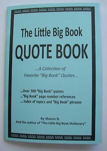 alcoholics anonymous aa little big book quotes collection