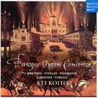 Baroque Organ Concertos von Kei Koito (2016)