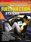 Designing And Tuning High-Performance Fuel Injection Systems by Greg Banish (Paperback, 2009)