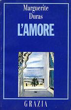 """* Marguerite Duras : """"  L'AMORE edizione Grazia 1989 """""""
