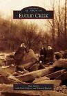 Euclid Creek by Roy Larick, Edward Siplock, Bob Gibbons (Paperback / softback, 2005)