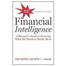 Financial Intelligence : A Manager's Guide to Knowing What the Numbers Really Mean by Joe Knight and Karen Berman (2013, Hardcover, Revised)