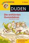 Lesedetektive Die entführten Gummibärchen, 2. Klasse von Petra Bartoli y Eckert (2013, Gebundene Ausgabe)