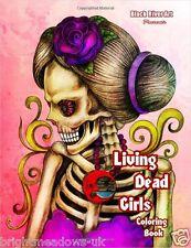 Living Dead Girls Skulls Halloween Gothic Fantasy Adult Colouring Book Horror