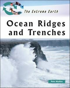 The-Extreme-Earth-Ocean-Ridges-and-Trenches-by-Peter-and-Aleshire-2007-Hardcover-Peter-Aleshire-2007