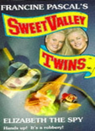 Elizabeth the Spy (Sweet Valley Twins),Jamie Suzanne