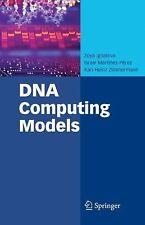 DNA Computing Models by Israel Martínez-Pérez, Karl-Heinz Zimmermann and Zoya...