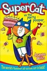 Supercat vs the Party Pooper (Supercat, Book 2) by Jeanne Willis (Paperback, 2014)