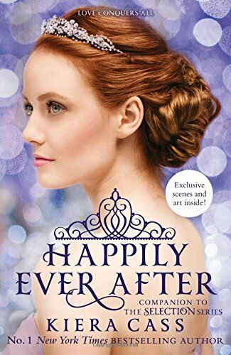 Happily Ever After (The Selection Series) NUEVO Brossura Libro  Kiera Cass