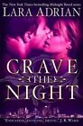 Crave The Night by Lara Adrian (Paperback, 2014)