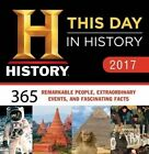 2017 History Channel This Day in History Boxed Calendar 365 Remarkable People