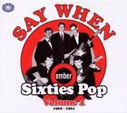 Say When-Ember Sixties Pop Vol.1 von Various Artists (2010)