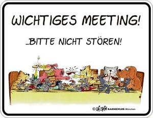 uli stein blechschild schild wichtiges meeting bitte nicht st ren neu ebay. Black Bedroom Furniture Sets. Home Design Ideas
