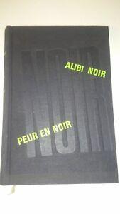 William IRISH - Alibi Noir/Peur Noir - Club du Livre Policier (1966) - France - William IRISH - Alibi Noir/Peur Noir - Club du Livre Policier (1966) - France