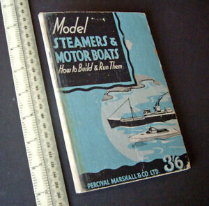 1930s-Vintage-Percival-Marshall-How-To-Hobby-Book-Model-Steamers-amp-Motorboats