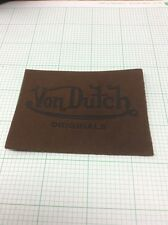 VON DUTCH OVAL PATCH NEW Real Dark Brown Leather With Black Letters
