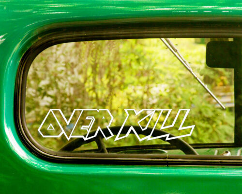 2 OVER KILL BAND DECALs Stickers Bogo For Car Truck Window Bumper Laptop