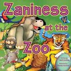 Zaniness at the Zoo by Jamil McGhee (Paperback / softback, 2008)