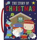 The Story of Christmas by Dawn Machell, Fiona Boon, Hayley Down (Board book, 2015)
