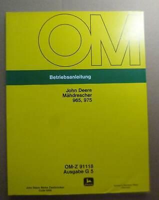 FäHig John Deere Mähdrescher 965 + 975 Betriebsanleitung Exquisite Handwerkskunst;