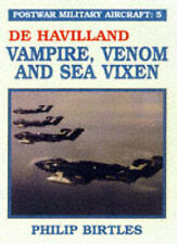 Postwar Military Aircraft: De Havilland, Vampire, Venom and Sea Vixen v. 5, Very