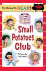 Small Potatoes Club: Level 4 by Sterling Juvenile (Paperback, 2007)