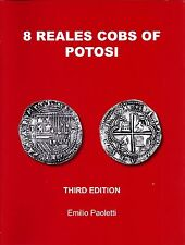 8 Reales Cobs of Potosi 3rd Edition by Emilio Paoletti signed by author