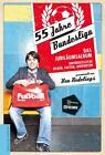 55 Jahre Bundesliga - das Jubiläumsalbum von Ben Redelings (2017, Gebundene Ausgabe)