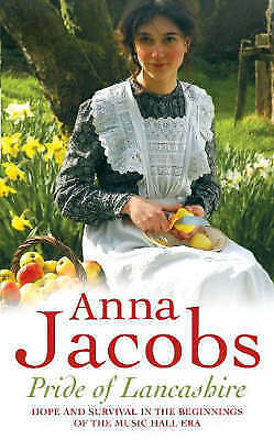 1 of 1 - Pride of Lancashire (Preston Sisters 1), Jacobs, Anna, Very Good Book