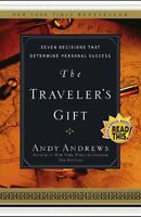 The Traveler`s Gift: Seven Decisions That Determine Personal Success By Andy And on sale