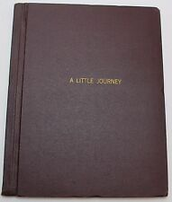 A Little Journey * 1941 Radio Script, Based on a Play written by Rachel Crothers