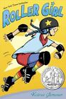Roller Girl by Victoria Jamieson (2015, Hardcover)