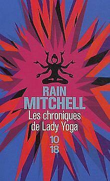 Les chroniques de Lady Yoga de Mitchell, Rain   Livre   état bon