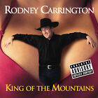 King of the Mountains [PA] by Rodney Carrington (CD, Apr-2007, Capitol/EMI Records)