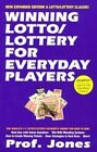 Winning Lotto/Lottery for Everyday Players by Professor Jones (Paperback, 2003)