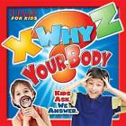 Time for Kids X-Why-Z Your Body: Kids Ask. We Answer. by Editors of Time for Kids Magazine, Time for Kids, Mark Shulman (Hardback, 2015)