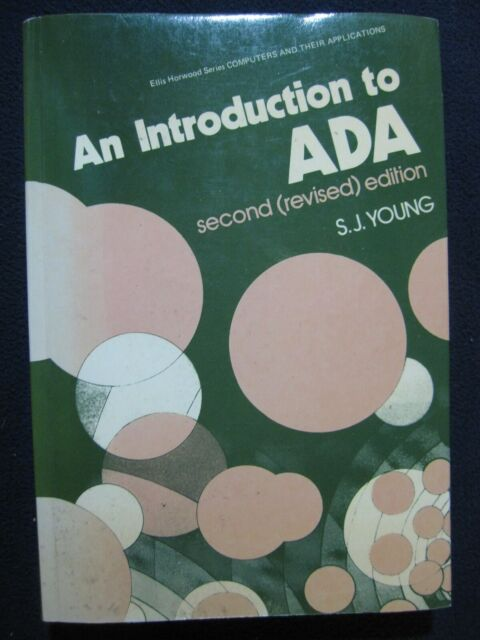 An Introduction to ADA (Ellis Horwood Series in Mathematics and Its Applicatio..