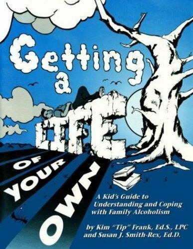 Frank, Kim : Getting a Life of Your Own: A Kids Guide