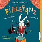 Firlefanz. Ganz und gar und gar und ganz (2013)
