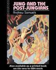 Jung and the Post-Jungians by Andrew Samuels (Hardback, 2015)
