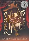 Splendors and Glooms by Laura Amy Schlitz (Paperback / softback, 2014)