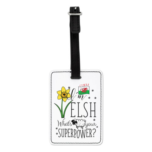 Wales Flag I/'m Welsh What/'s Your Superpower Visual Luggage Tag Suitcase Bag